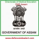 DME Assam Recruitment 2020 Govt Jobs In Directorate Of Medical Education