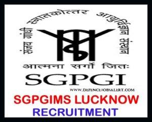 SGPGIMS Recruitment