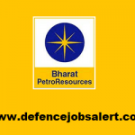 BPRL Recruitment 2020 - Latest Jobs Notification In Bharat PetroResources Limited
