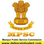 MPSC Manipur Recruitment 2021 - Latest Jobs In Manipur Public Service Commission