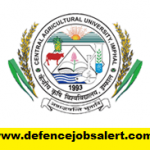 CAU Imphal Recruitment 2021 - Latest Jobs Notification In Central Agricultural University