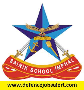 Sainik School Imphal Recruitment