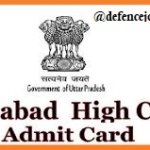 Allahabad High Court Admit Card 2021 | Download इलाहाबाद उच्च न्यायालय प्रवेश पत्र
