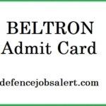 BELTRON Admit Card 2021 | Download बिहार राज्य इलेक्ट्रॉनिक्स विकास निगम प्रवेश पत्र