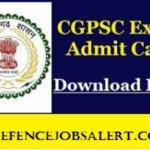 CGPSC Admit Card 2021 | Download CGPSC State Service Exam Pre Exam Admit Card 2021