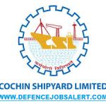 Cochin Shipyard Limited (CSL) Recruitment