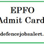 EPFO Admit Card 2021 | Download कर्मचारी भविष्य – निधि संस्था प्रवेश पत्र