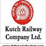 Kutch Railway Company Ltd Recruitment 2021 Govt Jobs In Kutch Railway Company Limited