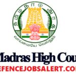 Madras High Court Recruitment 2021 - 3557 Watchman, Sweeper, Copyist Attender & Other Vacancies