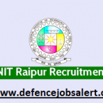 NIT Raipur Recruitment 2021 - Apply For 06 Trainee Engineer, Technician Posts