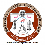 NIT Trichy Recruitment 2021 - Jobs In National Institute of Technology