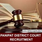 Panipat Court Recruitment 2021 Apply Online For Peon Vacancies