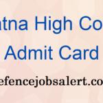 Patna High Court Admit Card 2021 | Download भारतीय खाद्य निगम प्रवेश पत्र