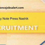 Currency Note Press Nashik Recruitment 2021 Apply Offline For Jobs For Security Officer & Consultant (Security)Posts