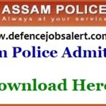 Assam Police Constable Admit Card 2021 – Phase II PET/ PST Call Letter Download