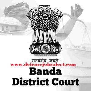 Banda District Court Recruitment