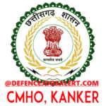 CMHO Kanker Recruitment 2021 Apply Offline For Medical Officer, Staff Nurse & Other Vacancies