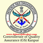 CQA GS Kanpur Recruitment 2021 - Jobs In Controllerate of Quality Assurance General Stores