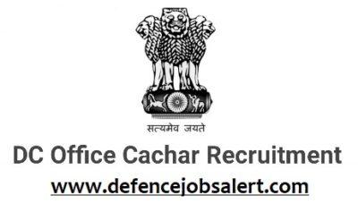 DC Office Cachar Recruitment