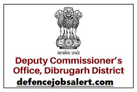 DC Office Dibrugarh Recruitment