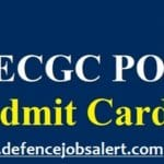 ECGC Probationary Officer Admit Card 2021 - Online Exam Call Letter Download