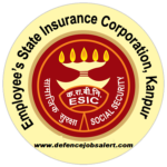 ESIC Kanpur Recruitment 2021 - Jobs In ESIC Hospital Jajmau Kanpur