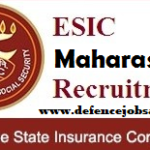 ESIC Maharashtra Recruitment 2021 - Vacancy In Maharashtra