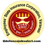 ESIC Varanasi Recruitment 2021 -Full Time Super Specialist, Part Time Super Specialist & Other Post