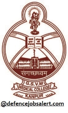 GSVM Medical College Kanpur Recruitment