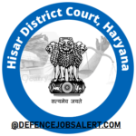 Hisar District Court Recruitment 2021 - Latest For Upcoming Jobs