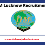 IIM Lucknow Recruitment 2021 - Jobs In Uttar Pradesh