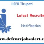 IISER Tirupati Recruitment 2021 - Project Fellow/Assistant Post