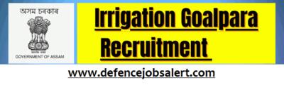 Irrigation Goalpara Recruitment
