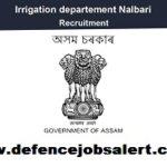 Irrigation Nalbari Recruitment 2021 - Apply Online For 22 Peon, Khalashi & APPO Posts