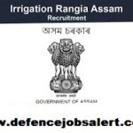 Irrigation Rangia Recruitment 2021 - Apply Online For 28 Peon, Chowkidar, Khalashi and APPO Posts