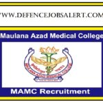 MAMC Delhi Recruitment 2021| Upcoming Latest Govt Jobs Notification