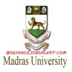 University of Madras Recruitment 2021 - 50 Technical Staff, Field Investigators & other Vacancy | Welcome For New Jobs