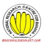 NRCB Recruitment 2021 - Jobs In National Research Centre for Banana
