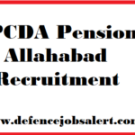 PCDA Pension Allahabad Recruitment 2021 - Vacancy In Uttar Pradesh
