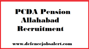 PCDA Pension Allahabad Recruitment