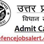 UP Vidhan Sabha Main Exam Admit Card 2021 – Main Exam Call Letter Download