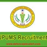 UPUMS Recruitment 2021 - Latest Upcoming Vacancies
