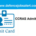 CCRAS LDC And UDC Admit Card 2021 – Written Exam Call Letter Download