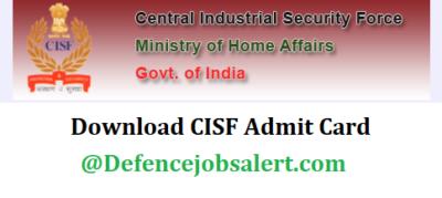 CISF Constable/ Tradesmen Admit Card