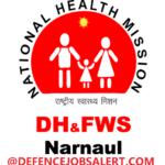 DHFWS Narnaul Recruitment 2021 - Upcoming Soon Jobs