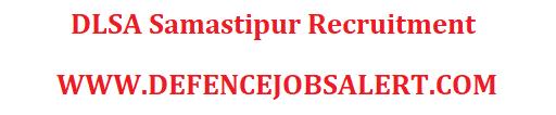 DLSA Samastipur Recruitment