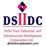 DSIIDC Recruitment 2021 - 119 Superintending Engineer, Executive Engineer & Other Post