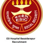 ESI Hospital Basaidarapur Recruitment 2021 - 12 Junior Resident Vacancies