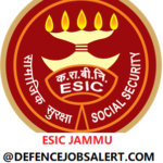 ESIC Jammu Recruitment 2021 - 05 Part /Full Time Contractual Specialist Posts, Apply Now