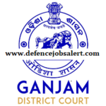 Ganjam District Court Recruitment 2021 - Latest Notification In Ganjam District Court